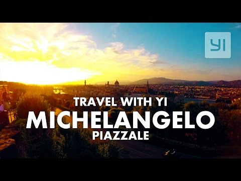 Travel with YI Timelapse Firenze - Piazzale Michelangelo #YICamera | YI 4K