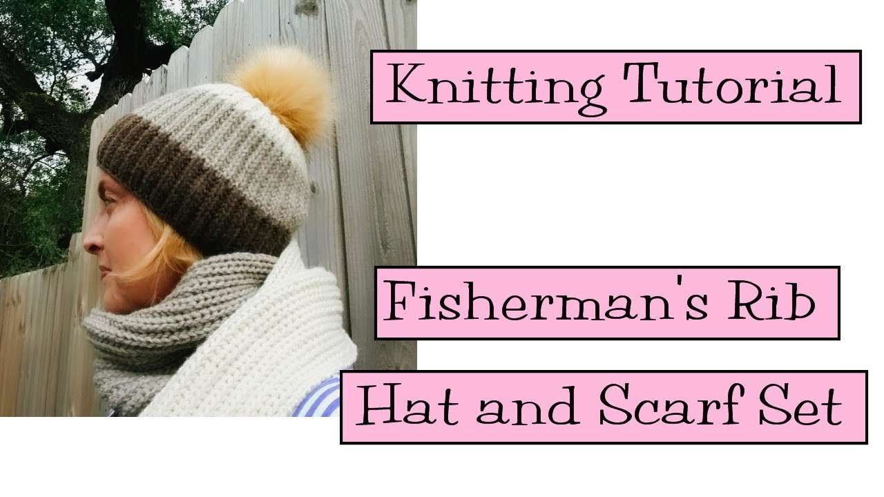 a4e6b173ba7 Knitting Tutorial - Fisherman s Rib Hat and Scarf - YouTube