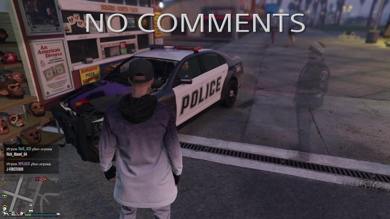 GTA Online : NO COMMENTS