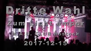 Dritte Wahl - Zum Licht empor (2017)
