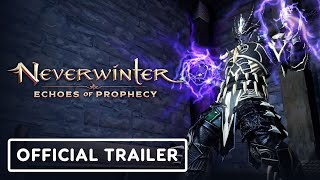 Neverwinter: Echoes of Prophecy - Official Launch Trailer