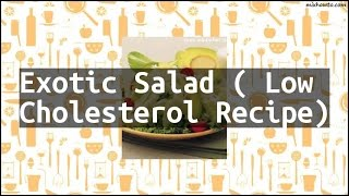 Recipe Exotic Salad ( Low Cholesterol Recipe)