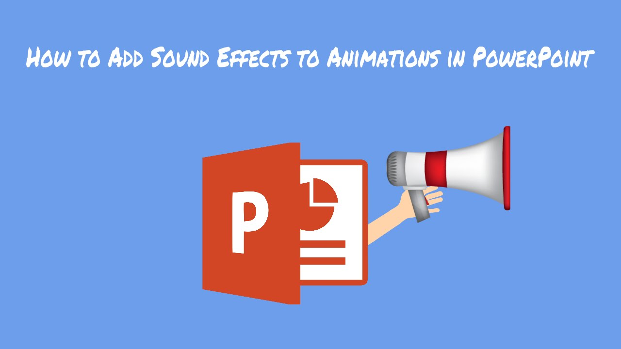 how to add sound effects to animations in powerpoint youtube
