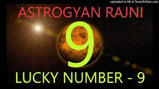 Lucky number - 9 mulaank - 9 numerlogy - 9
