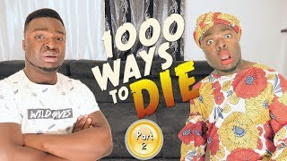 AFRICAN HOME: 1000 WAYS TO DIE (PART 2)