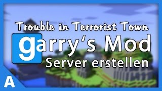 Trouble in Terrorist Town Server erstellen bei Nitrado [Deutsch] [HD]