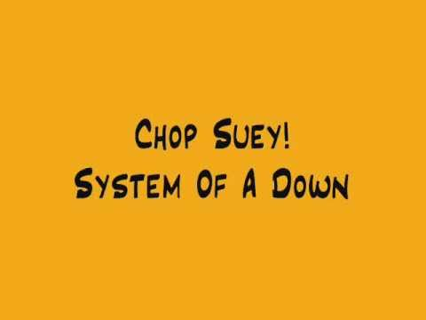 Chop Suey!  System Of A Down +  lyrics