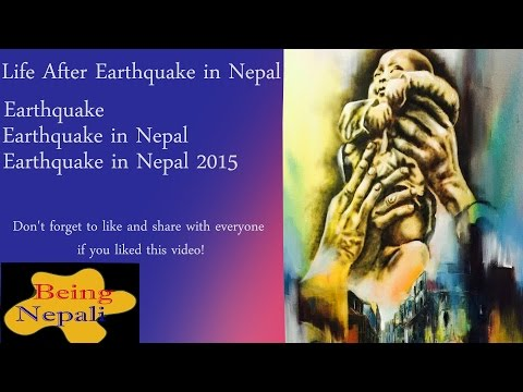 Life After Earthquake in Nepal