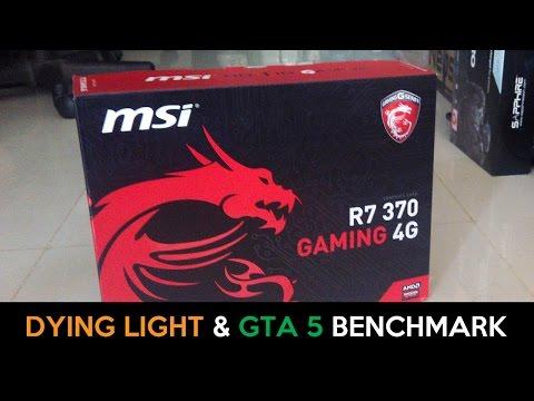 MSI Radeon R7 370 Gaming 4G - Dying Light & GTA 5 PC Full HD 1080p Benchmark