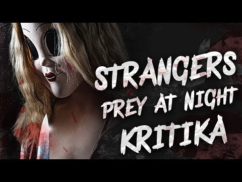 Strangers 2: Pray At Night KRITIKA