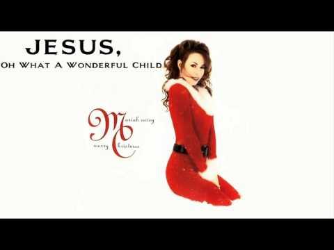 Mariah Carey - Jesus, Oh What A Wonderful Child (Karaoke)
