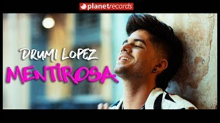 DRUMI LOPEZ - Mentirosa (Official Video by Felo) Reggaeton Romantico 2019