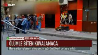 Bursa'da ölümle biten kovalamaca (Haber 06 06 2017)