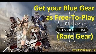 Lineage 2 Revolution - How To Get Blue Equipment, Or Rare Equipment Free To Play