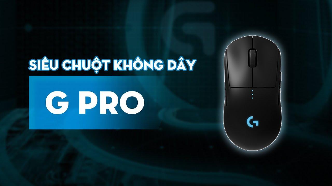 Đây là con chuột không dây ngon nhất của Logitech: Review chuột Logitech G Pro Wireless