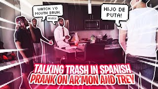 TALKING TRASH IN SPANISH PRANK ON AR'MON AND TREY! *THEY CAUGHT ON TO WHAT I SAID (MUST SEE)