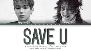 Download Mp3 Kang Daniel Save U Lyrics