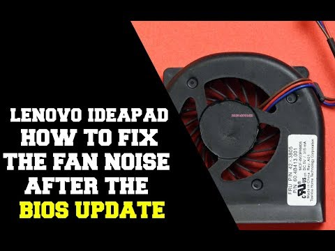 Lenovo Ideapad 510 - How to fix the loud fan problems after the BIOS Update  [EASY]