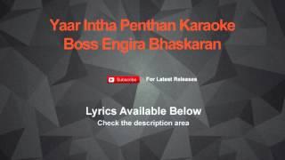 Yaar Intha Penthan Karaoke Boss Engira Bhaskaran Karaoke