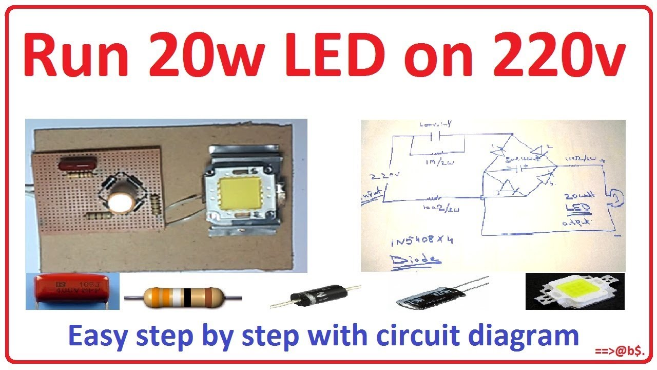 how to run 20 watt led bulb on 220v easy step by step with circuit diagram [ 1280 x 720 Pixel ]