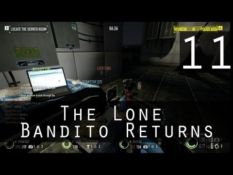 [11] The Lone Bandito Returns (Payday 2 w/ GaLm)