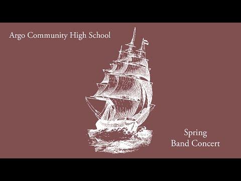 Argo Community High School Spring Band Concert