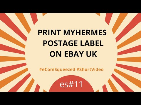 MyHermes Print Postage Label On EBay UK Orders For Product Shipping (2019)