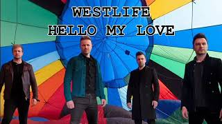 Westlife Hello My Love (official Audio)