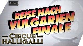 Reise nach Vulgarien mit Kraftklub & Countdown-Moment | Circus HalliGalli