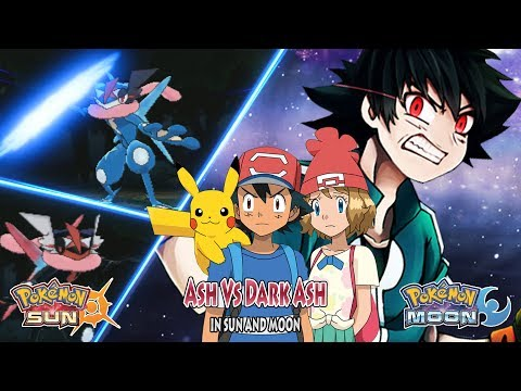 Pokemon Sun and Moon Ash Vs Dark Ash (Ash Save Serena)