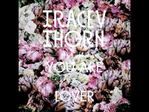 Tracey Thorn 'You Are A Lover' (Clock Opera Remix)