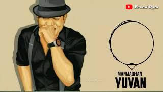 Yuvan beat bgm | manmadhan Movie bgm | U1 bgm Whatsapp status