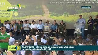 Presidente Bolsonaro participa da inauguração da conclusão da BR-163/PA