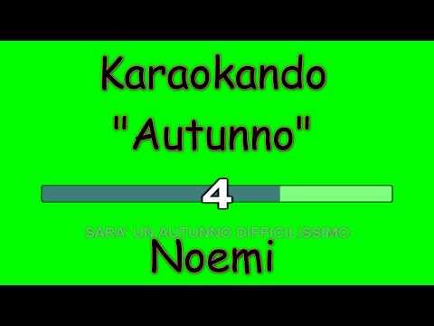 Karaoke Italiano - Autunno - Noemi ( Testo )