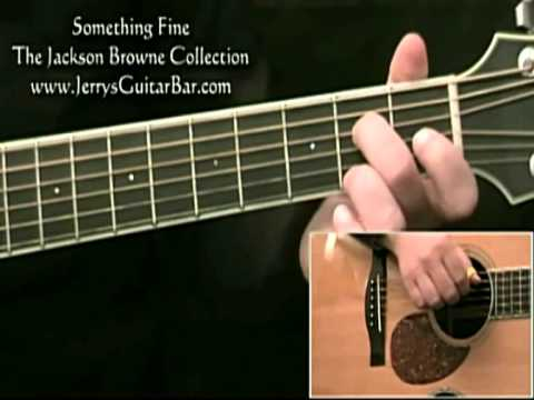 How To Play Jackson Browne Something Fine Introduction