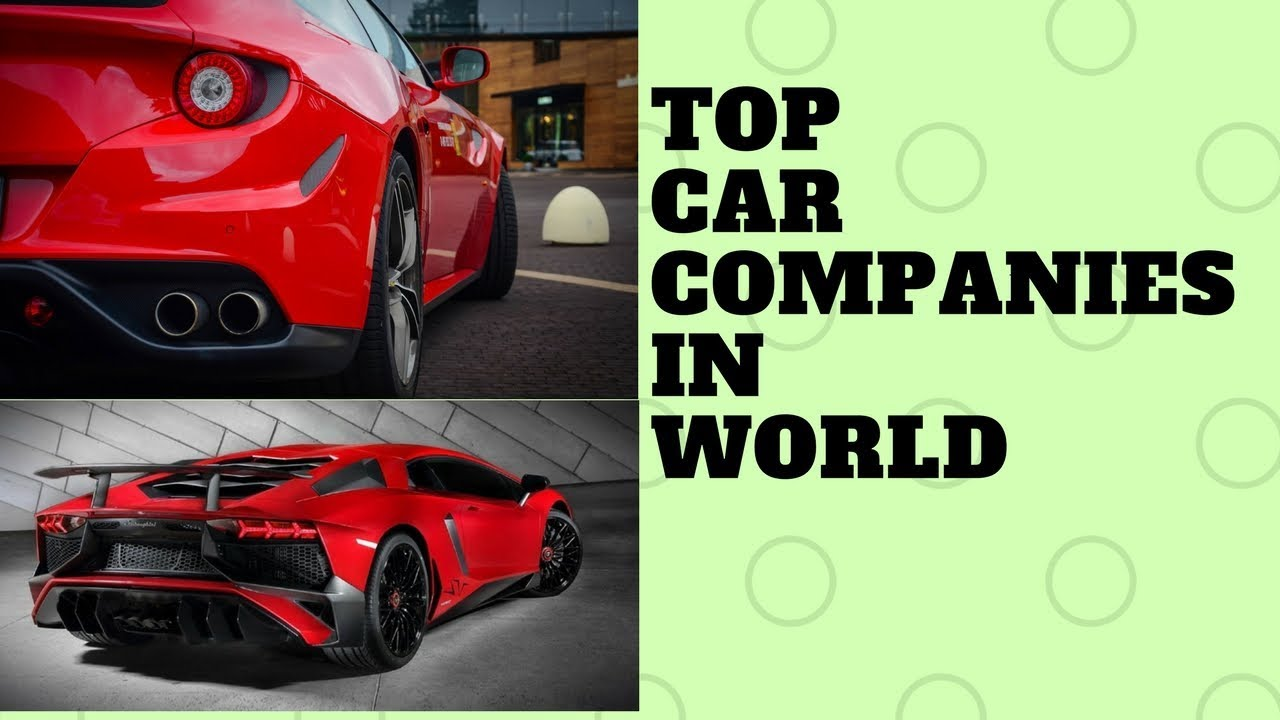 Best 20 Car Companies | Top 20 car Brands in the world
