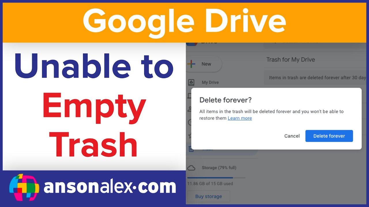 Google Drive - Trash Won't Empty (Fix) - AnsonAlex com