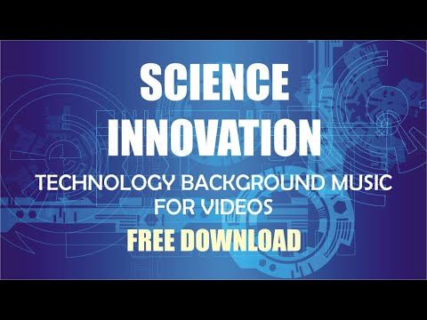 Science Innovation / Technology Background Music for Videos / Free Download / FrauMuller