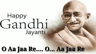 Exclusive: Gandhi Jayanti Special Song | Bande Mein Tha Dum  (LYRICS)