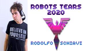 Rodolfo Schiavi - RobotTears - 2020 Mix - Innovative Trance music!!!