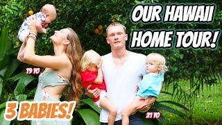 HAWAII HOME TOUR I YOUNG PARENTS OF 3!