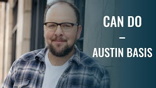 Austin Basis Interview (part 1) | Can Do | Austin Basis on acting, baseball and making it work