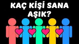 Kaç Kişi Sana Gizliden Gizliye Aşık? Aşk Kişilik Testi