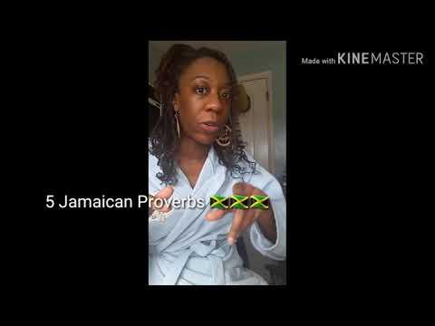 5 Jamaican Proverbs 🇯🇲🇯🇲🇯🇲