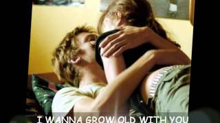 I Wanna Grow Old With You By Westlife Lyrics