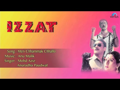 Izzat : Meri Chhammak Chhallo Full Audio Song   Jakie Shroff, Sangeeta Bijlani  