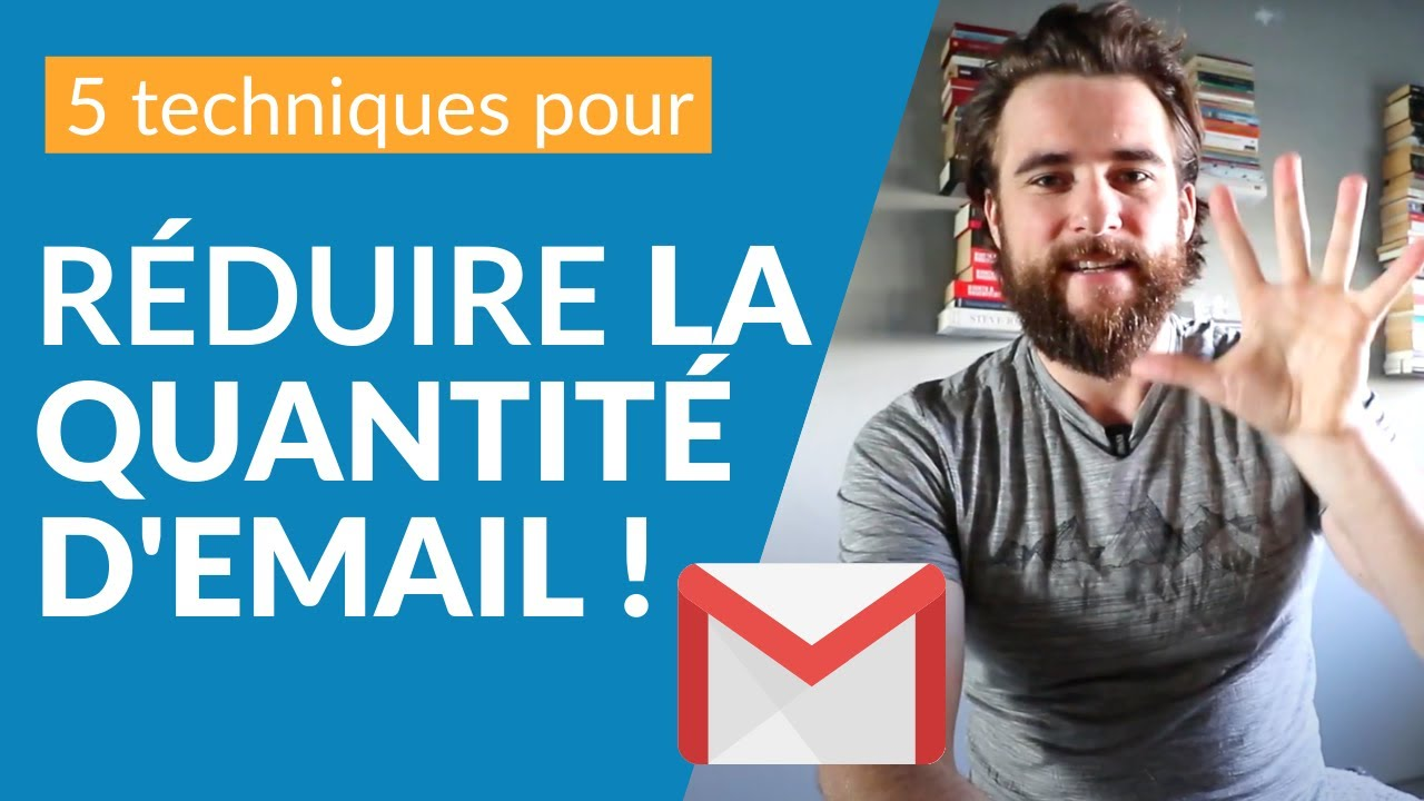 Gmail messagerie: 5 techniques pour réduire la quantité d'email