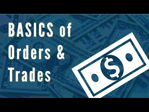 Basics of Order and Trade (in English)