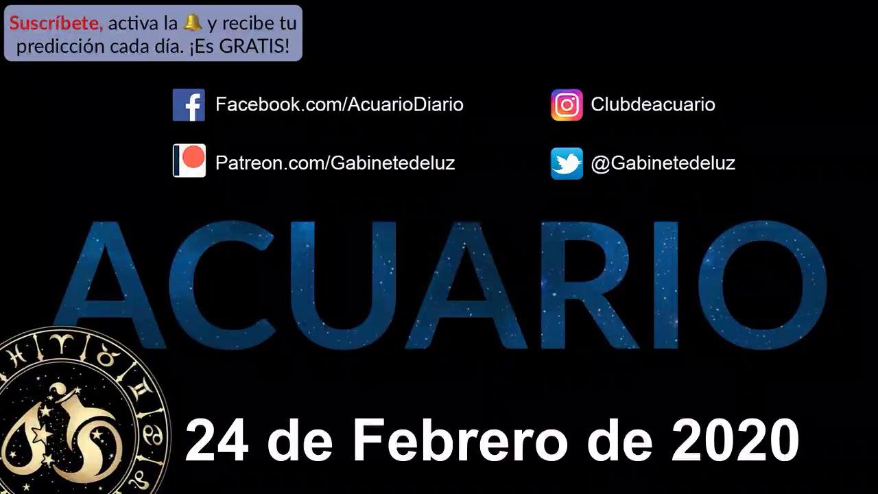 Horóscopo Diario Acuario 24 De Febrero De 2020 Youtube