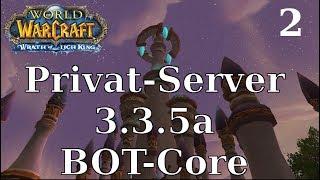 Lich King 3.3.5a Bot-Core installieren [Tutorial] - Deutsch 2017 | World of Warcraft Privatserver
